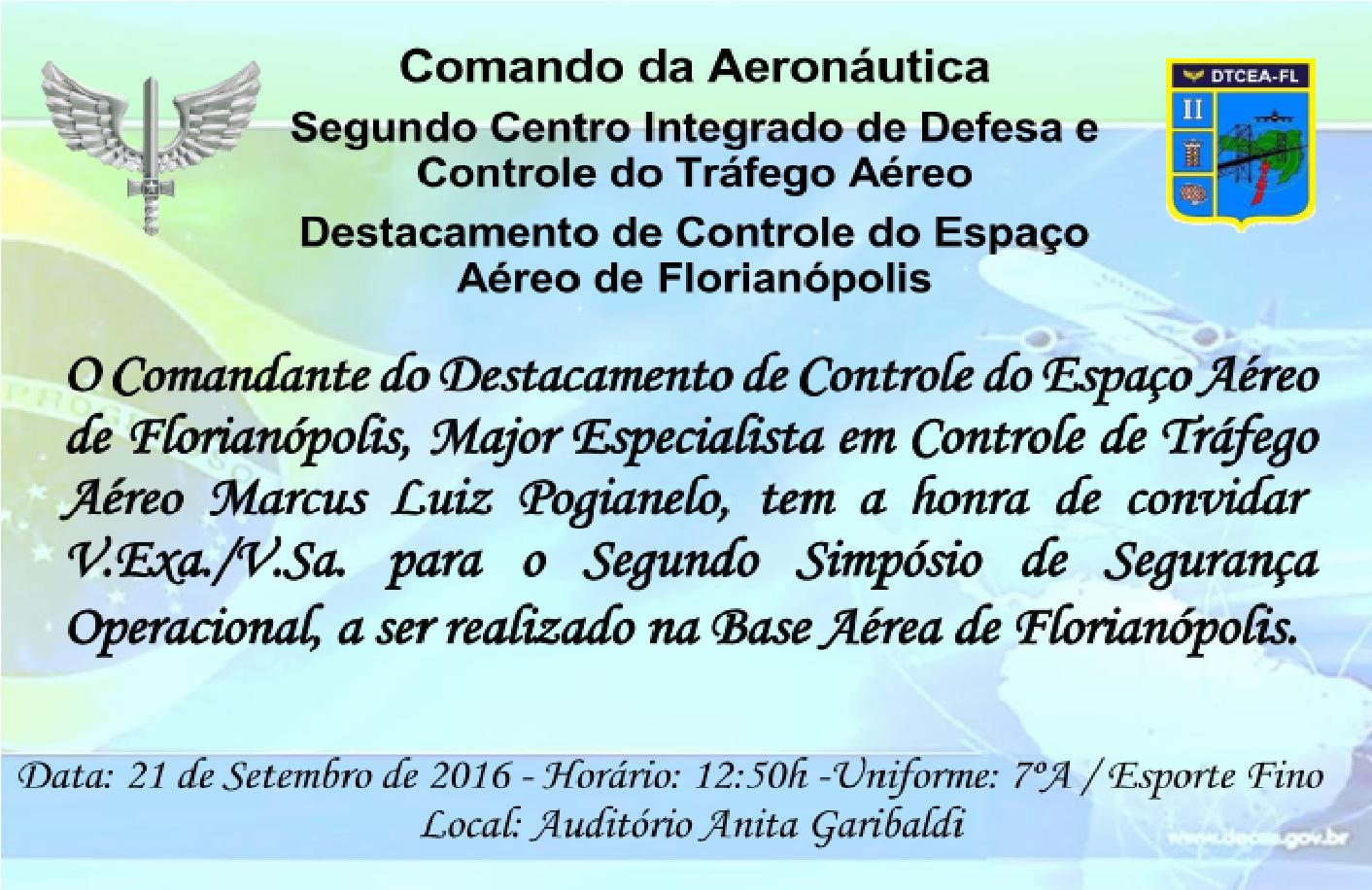 SIMPÓSIO DE SEGURANÇA OPERACIONAL, promovido pelo DTCEA-FL